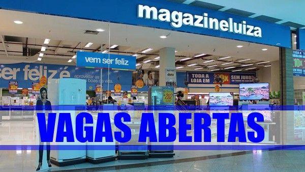 Luiza magazine has 1,117 vacancies in all of Brazil