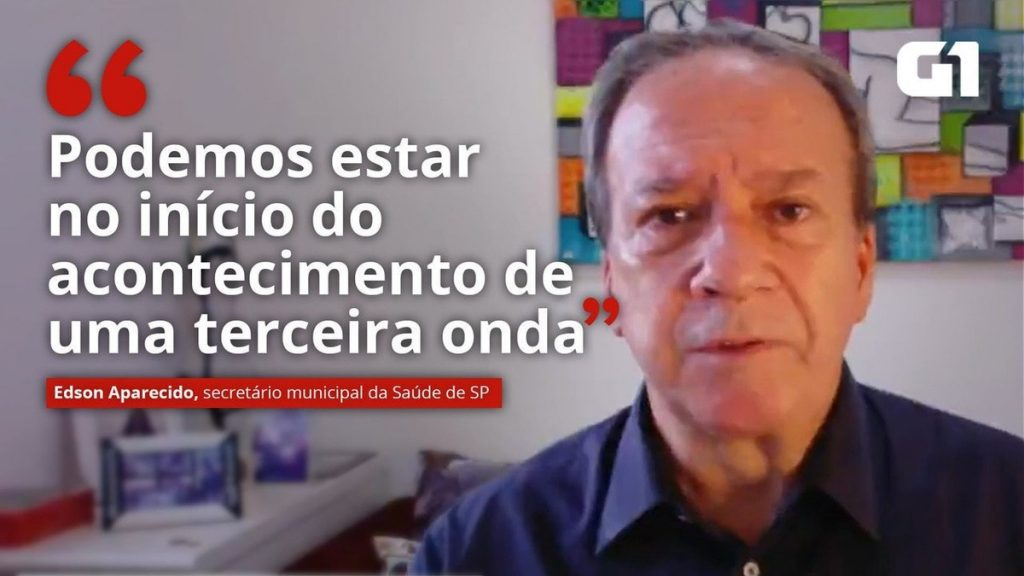 São Paulo Municipal Health Minister: We may be at the beginning of the third wave    Sao Paulo