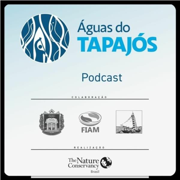 Ufopa and TNC launch a podcast on science, biodiversity and citizenship